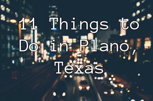 11-things-to-do-in-plano-texas