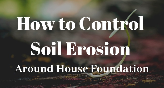 control-soil-erosion-foundation-problems