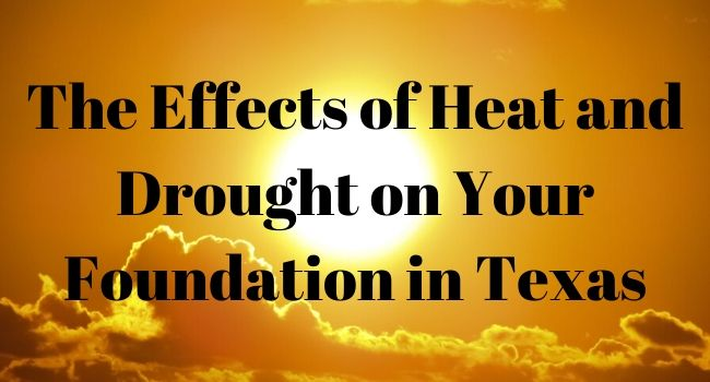 heat drought effects on foundation