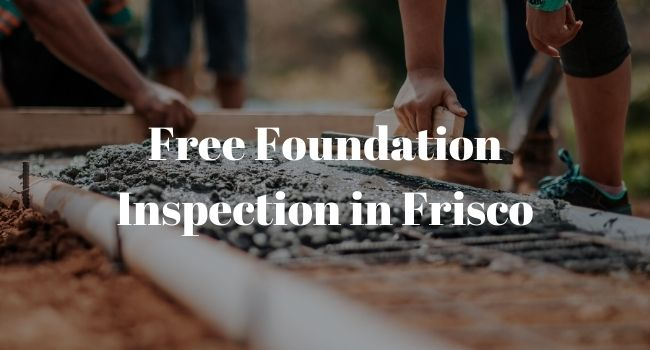 foundation inspection frisco