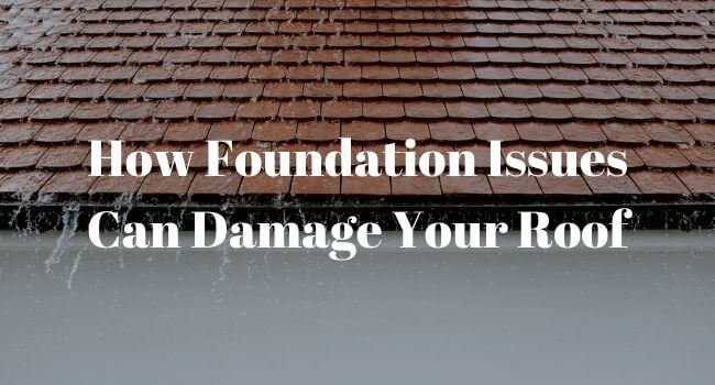 foundation issues impacting roof