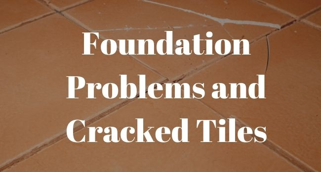 foundations with cracked tiles